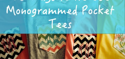 10 Ways to Re-Use Monogrammed Pocket Tees